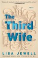 The Third Wife: A Novel - Lisa Jewell