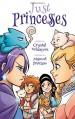 Just Princesses - Crystal Velasquez