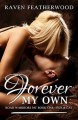 Forever My Own (Road Warrior's Motorcycle Club #1) - Raven Featherwood