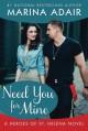 Need You for Mine (Heroes of St. Helena) - Marina Adair