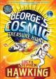 George's Cosmic Treasure Hunt - Lucy Hawking, Stephen Hawking, Garry Parsons