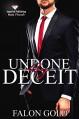 Undone by Deceit - Falon Gold