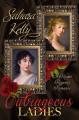 Outrageous Ladies: A Risqué Regency Romance - Sahara Kelly
