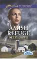 Amish Refuge (Amish Protectors) - Debby Giusti