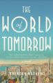 The World of Tomorrow - Brendan Mathews