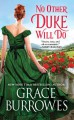 No Other Duke Will Do (Windham Brides) - Grace Burrowes