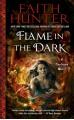 Flame in the Dark (A Soulwood Novel) - Faith Hunter