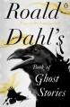 Roald Dahl's Book of Ghost Stories by Dahl, Roald (2012) Paperback - Roald Dahl