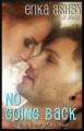 No Going Back (Timing is Everything #2) - Erika Ashby