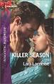 Killer Season (Harlequin Romantic Suspense) - Lara Lacombe