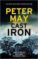 Cast Iron (An Enzo Macleod Investigation) - Peter May