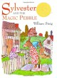 Sylvester and the Magic Pebble - William Steig