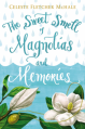 The Sweet Smell of Magnolias and Memories - Celeste Fletcher McHale