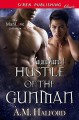 Hustle of the Gunman [Galaxia Pirates 4] (Siren Publishing Classic ManLove) - A.M. Halford