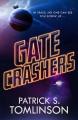 Gate Crashers - Patrick S. Tomlinson