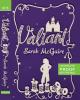Valiant - Sarah McGuire