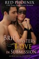Brie Masters Love in Submission: Submissive in Love (Brie Series) (Volume 3) - Red Phoenix