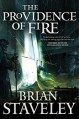The Providence of Fire (Chronicle of the Unhewn Throne) - Brian Staveley