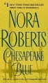 Chesapeake Blue (Chesapeake Bay Saga #4) - Nora Roberts