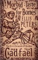 A Morbid Taste for Bones - Ellis Peters