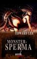 Monstersperma - Extrem - Edward Lee