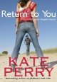 Return To You - Kate Perry
