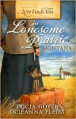 Love Finds You in Lonesome Prairie, Montana - Tricia Goyer, Ocieanna Fleiss