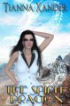 The Spirit Dragon (Dragon Bound) - Tianna Xander