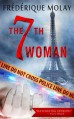 The 7th Woman: A Paris Homicide Mystery - Frédérique Molay