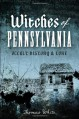 Witches of Pennsylvania: Occult History & Lore - Thomas White