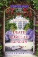 Death Comes to London - Catherine Lloyd