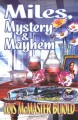 Miles, Mystery, and Mayhem - Lois McMaster Bujold