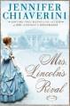 Mrs. Lincoln's Rival - Jennifer Chiaverini