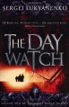 The Day Watch (Watch, #2) - Sergei Lukyanenko, Andrew Bromfield, Sergei Luk'ianenko