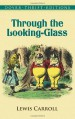 Through the Looking-Glass - Lewis Carroll, John Tenniel