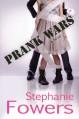 Prank Wars - Stephanie Fowers