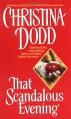 That Scandalous Evening - Christina Dodd