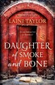 Daughter of Smoke and Bone (Daughter of Smoke and Bone Trilogy) by Taylor, Laini (2012) Paperback - Laini Taylor