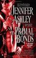 Primal Bonds (Shifters Unbound, Book 2) - Jennifer Ashley