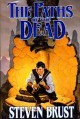 The Paths of the Dead - Steven Brust