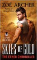 Skies of Gold - Zoe Archer