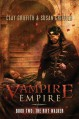 The Rift Walker (Vampire Empire, Book 2) - Clay Griffith