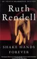 Shake Hands Forever - Ruth Rendell