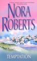 Temptation - Nora Roberts