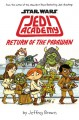 Star Wars: Jedi Academy: Return of the Padawan - Jeffrey Brown