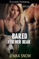 Bared for Her Bear - Jenika Snow