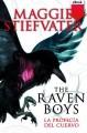 The Raven Boys. La profecía del cuervo - Maggie Stiefvater