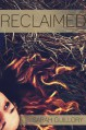 Reclaimed - Sarah Guillory