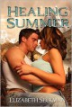 Healing Summer - Elizabeth Seckman