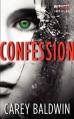 Confession - Carey Baldwin